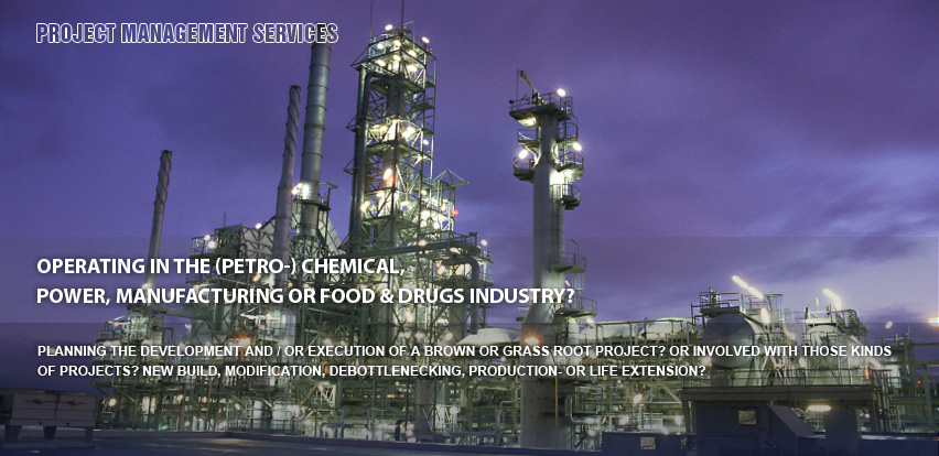 operating in the (petro-) chemical, power, manufacturing or food & drugs industry?